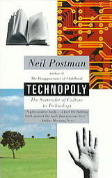 Technopoly_The_Surrender_of_Culture_to_Technology